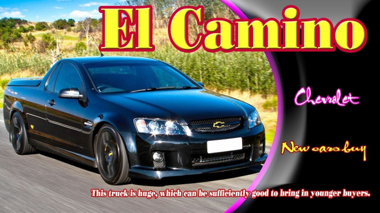 Specs 2022 Chevy El Camino Ss
