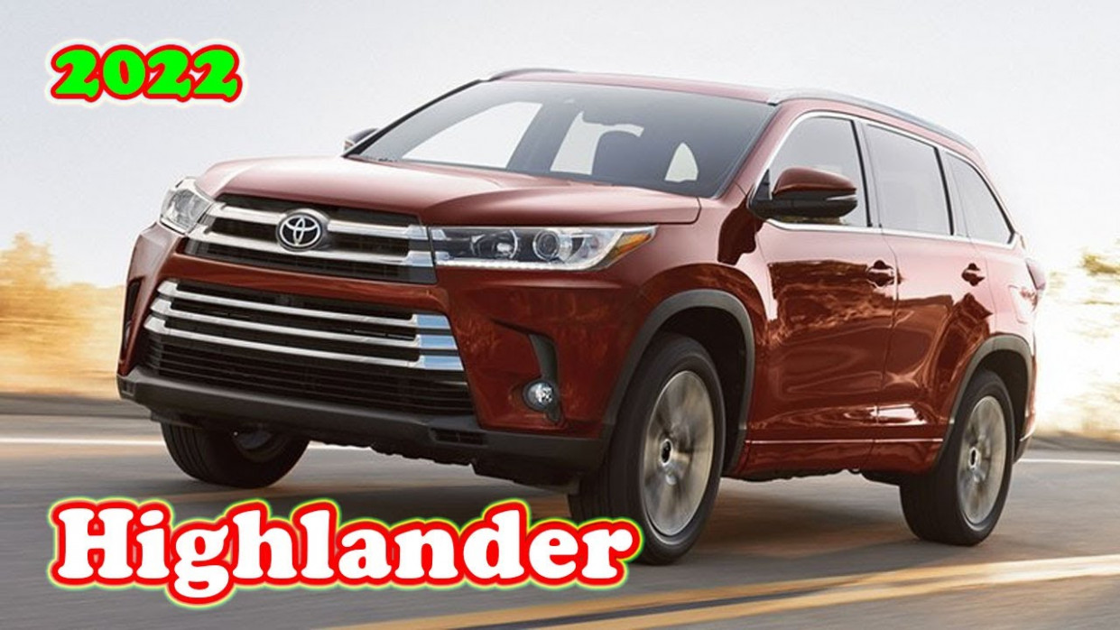 Prices Will The 2022 Toyota Highlander Be Redesigned