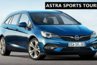 Redesign And Concept Opel Astra K Sports Tourer 2022