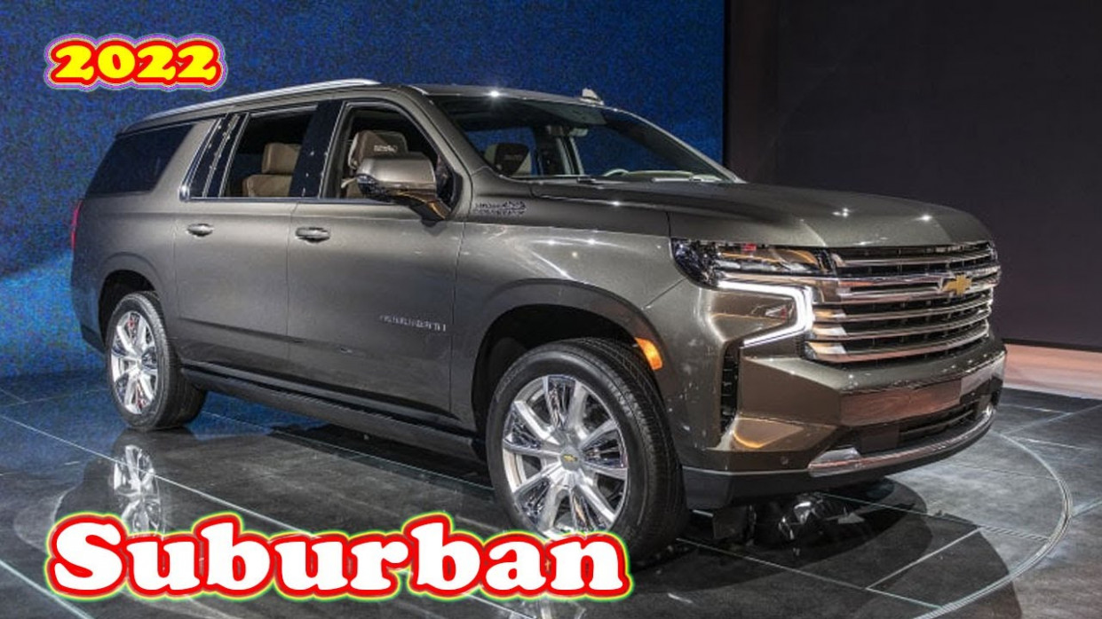 Reviews When Will The 2022 Chevrolet Suburban Be Released